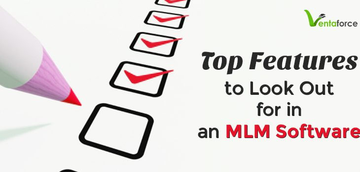 Top Feature to look out for in an MLM software