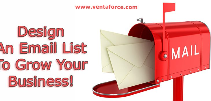Design An Email List To Grow Your Business