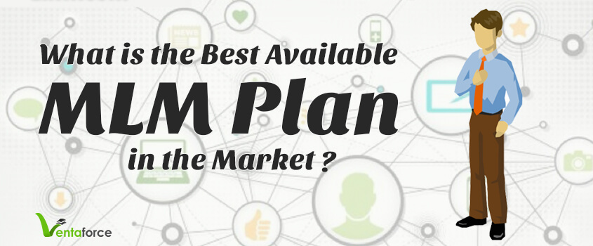 What is the best available MLM plan in the market