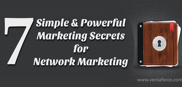 7 simple and Powerful Marketing Secrets for Network Marketing