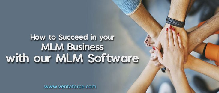 How to succeed in your MLM business with our MLM software