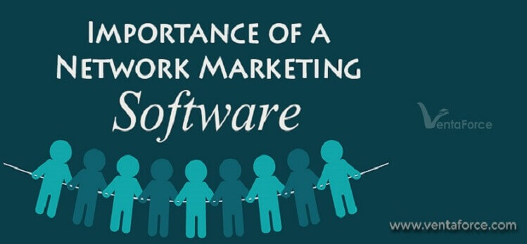 Importance of a Network Marketing Software