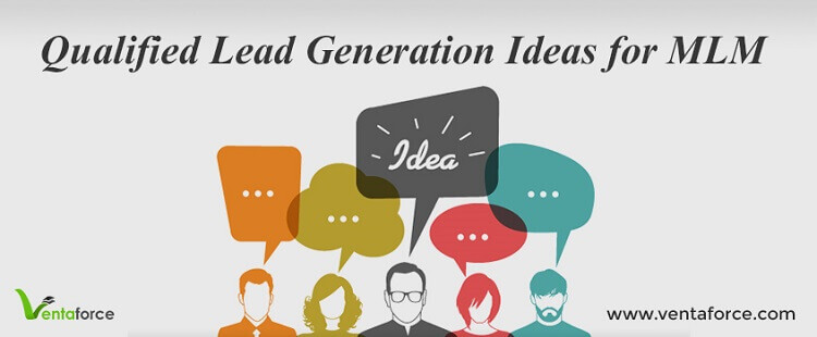 Qualified Lead generation ideas for MLM
