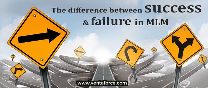 The difference between success & failure in MLM