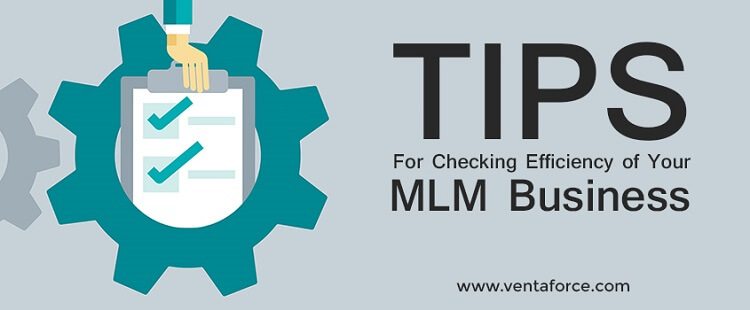 Tips for checking efficiency of your MLM business
