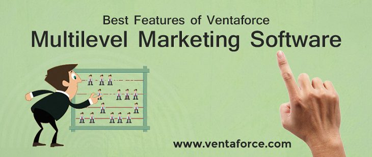 Best Features of VentaForce Multilevel Marketing Software