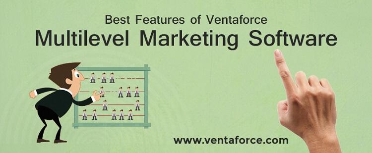 Best Features of VentaForce Multilevel Marketing Software