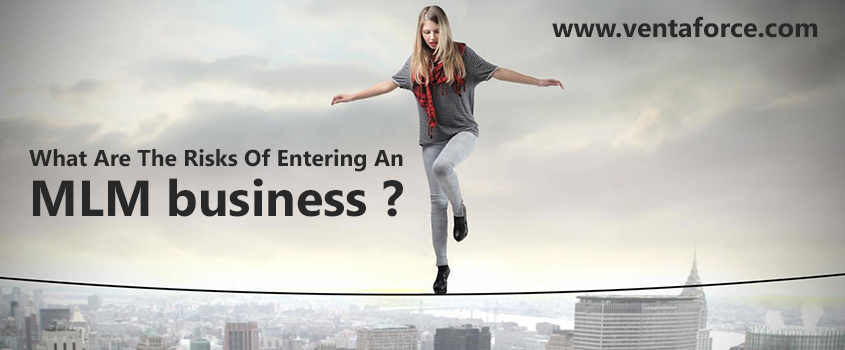What are the risks of entering an MLM business