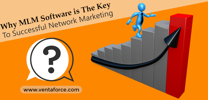 Why MLM Software Is The Key To Successful Network Marketing