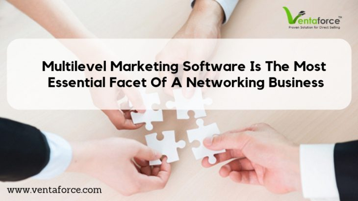 Multilevel Marketing Software Is The Most Essential Facet Of A Networking Business