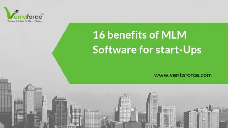16 Useful Benefits of MLM Software for Start-ups