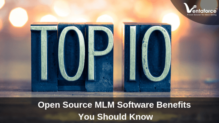 Top 10 Open Source MLM Software Benefits You Should Know