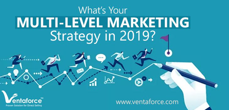multi-level marketing strategy in 2019