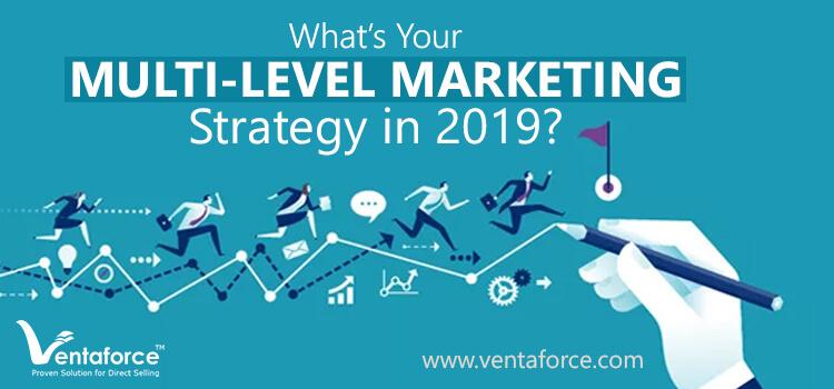multi-level marketing strategy in 2019